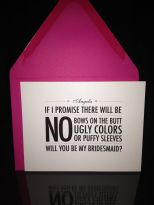 Cute way to ask your bridesmaids-to-be {via pinterest.com:JessicaMpins}
