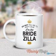 Bridezilla mug - www.etsy.com/shop/MainlyMugs
