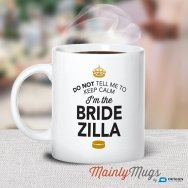 Bridezilla mug - www.etsy.com/shop/MainlyMugs